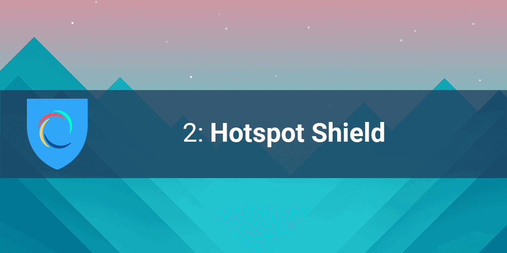 FREE Hotspot Shield VPN
