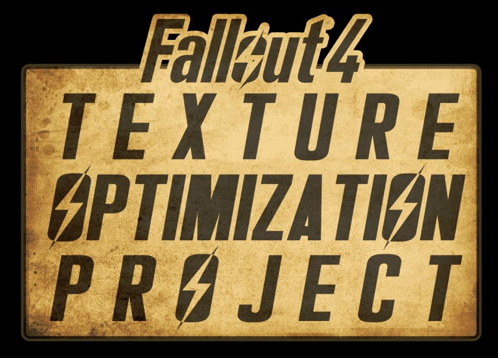 Fallout 4 – Texture Optimization Project