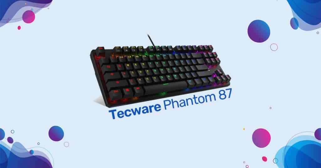 Tecware Phantom 87